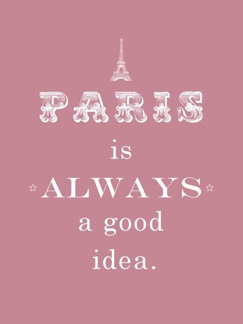 It is.Paris Parts, Ahhh Paris, Favorite Things, Favorite Places, Paris Travel, Art Prints, Art Paris, Pink Quotes, Parisj Taime