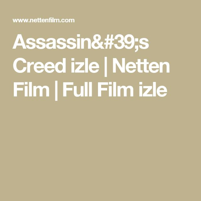 Assassin's Creed izle | Netten Film | Full Film izle