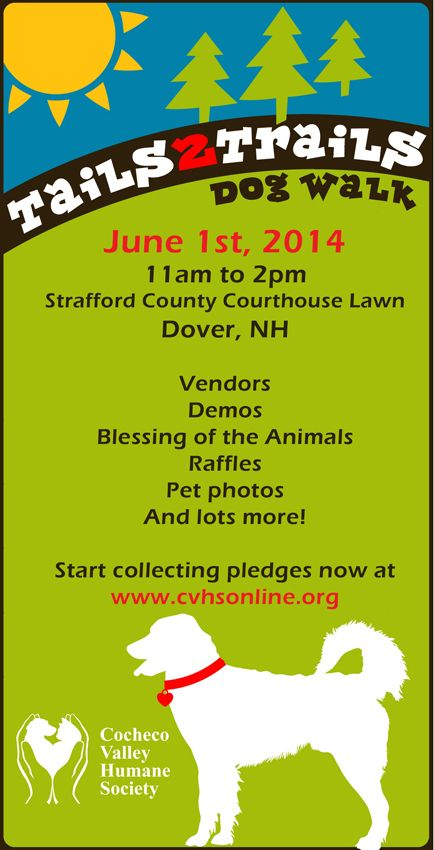 Join Cocheco Valley Humane Society at Tails to Trails on June 1st from 11am to 2pm at the Strafford County Courthouse lawn!