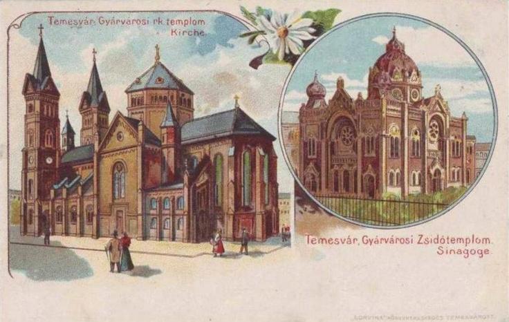 Timisoara - Biserica si Sinagoga din anii 1900