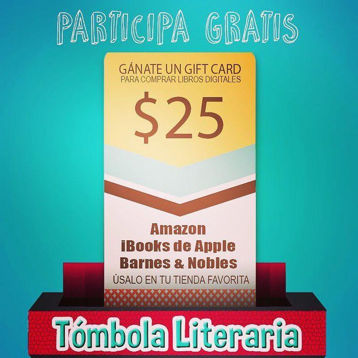 Participa gratis en la Tómbola Literaria y gánate $25 en un gift card para comprar libros digitales en tu red favorita (Apple Amazon o Barnes & Nobles). Esta vez en la tómbola invita a tus amigos y multiplica tus chances de ganar. #gratis #premio #rifa #giftcard #ibooks #nook #kindle #tombolaliteraria