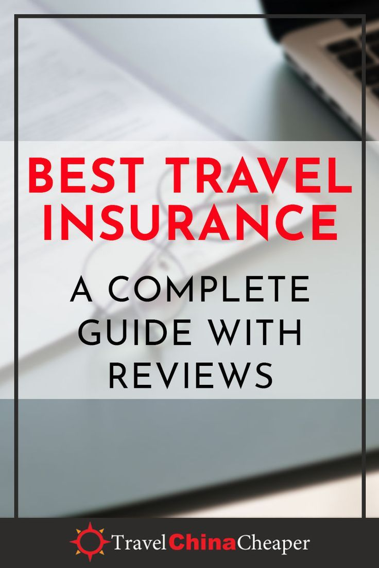 Best Travel Insurance For 2020 Best Travel Insurance China
