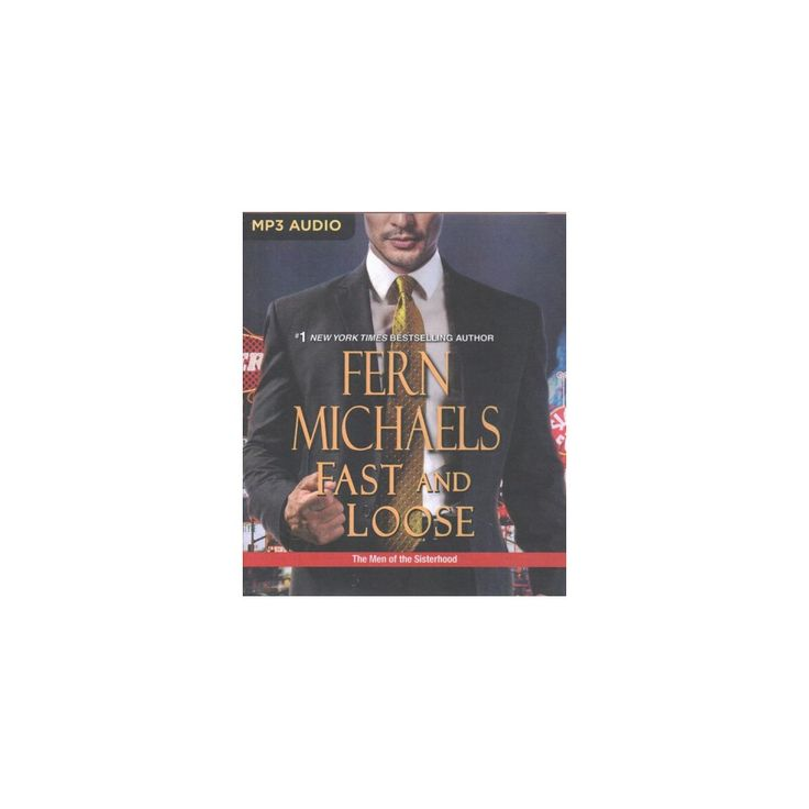 Fast and Loose (MP3-CD) (Fern Michaels)