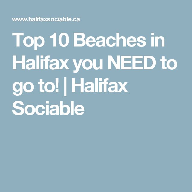 Top 10 Beaches in Halifax you NEED to go to!   Halifax Sociable