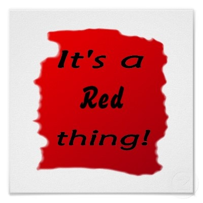 It's a Red thing! Haha :) B.P. love red