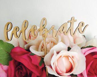 Celebrate Cake Topper Wedding Cake Engagement Cake Topper Cake Decoration Cake Decorating Engagement Cake Toppers Engaged Celebration Cake