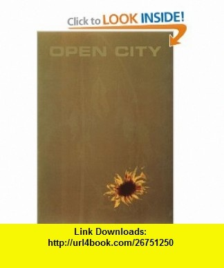 Open City, #6 The Only Woman He Ever Left (9781890447175) Rick Moody, Deborah Garrison, David Means, Strawberry Saroyan, Monica Lewinsky, James Purdy, Michael Cunningham, Rem Koolhaas, Jocko Weyland, Thomas Beller , ISBN-10: 189044717X  , ISBN-13: 978-1890447175 ,  , tutorials , pdf , ebook , torrent , downloads , rapidshare , filesonic , hotfile , megaupload , fileserve