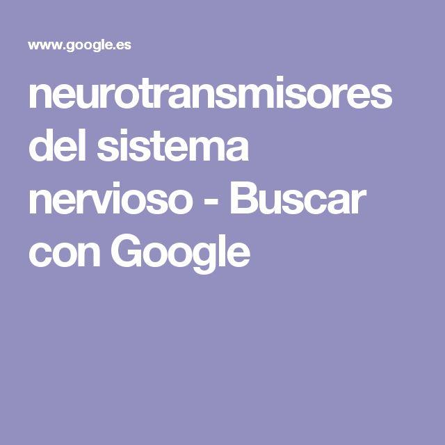 neurotransmisores del sistema nervioso - Buscar con Google