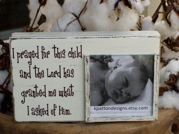For+this+child+I+have+prayed+picture+frame+holds+by+KPATTONDESIGNS,+$35.00