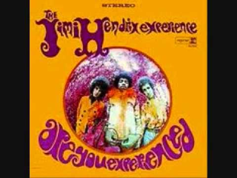 Jimi Hendrix - Are You Experienced (Studio Version)... oh my that takes me back a bit!