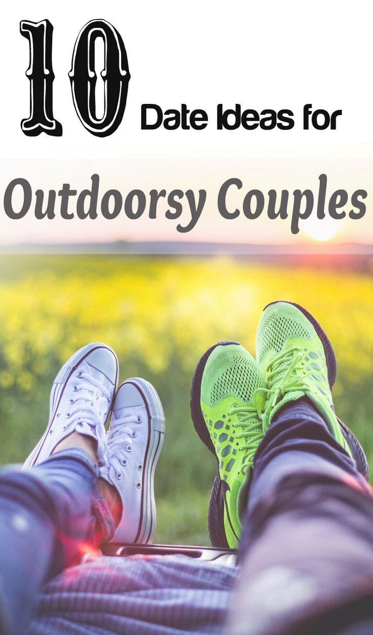 10 date ideas for outdoorsy couples | Outdoor Date Ideas | Unique dates that are outside | Adventurous Date Ideas