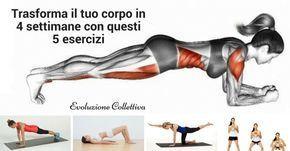Trasforma il tuo corpo in solo 4 settimane con questi 5 semplici esercizi.