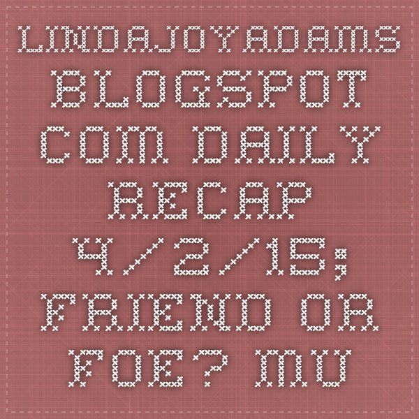 lindajoyadams.blogspot.com DAILY RECAP 4/2/15; FRIEND OR FOE? MURKY BIZ, PRESIDENT OBAMA BORN IN TOPEKA KS ,SON OF JIM T PARKS