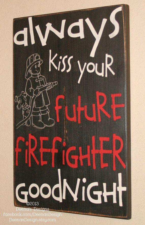 Firefighter Sign Firefighter Nursery Future Firefighter
