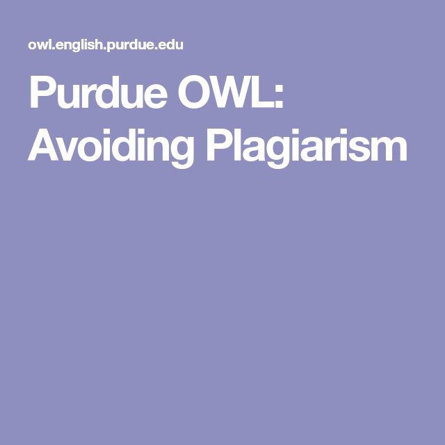 Purdue OWL: Avoiding Plagiarism