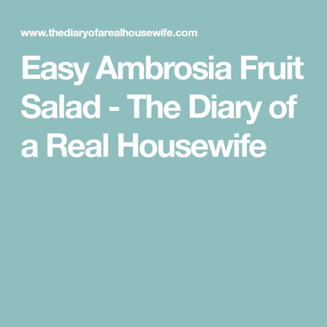 Easy Ambrosia Fruit Salad - The Diary of a Real Housewife
