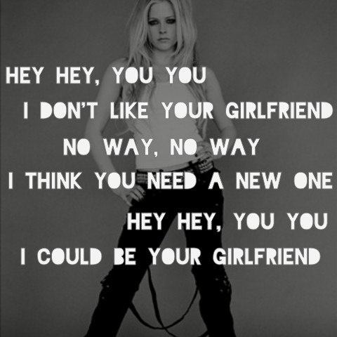 "-- #LyricArt for ""Girlfriend - Explicit Version"" by Avril Lavigne"
