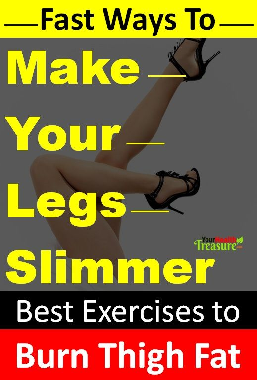 how to make your legs slimmer