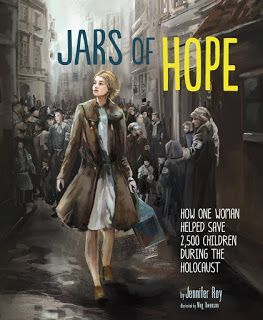 """Jars of hope "", by Jennifer Ray -Tells Irena Sendler's story of saving 2,500 children during the Holocaust."