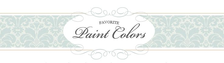 Favorite Paint Colors: this site is WONDERFUL for inspiration. See colors used in real homes, not just a showcase home.