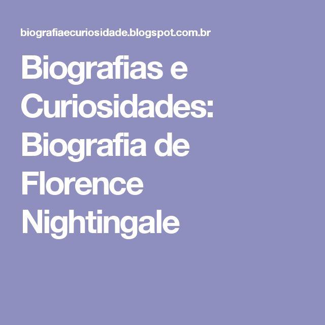 Biografias e Curiosidades: Biografia de Florence Nightingale