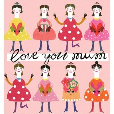 "Lovely birthday card for Mum, or Mother's Day card, illustrated by Caroline Gardner with lots of lovely mothers ""Love you Mum"""