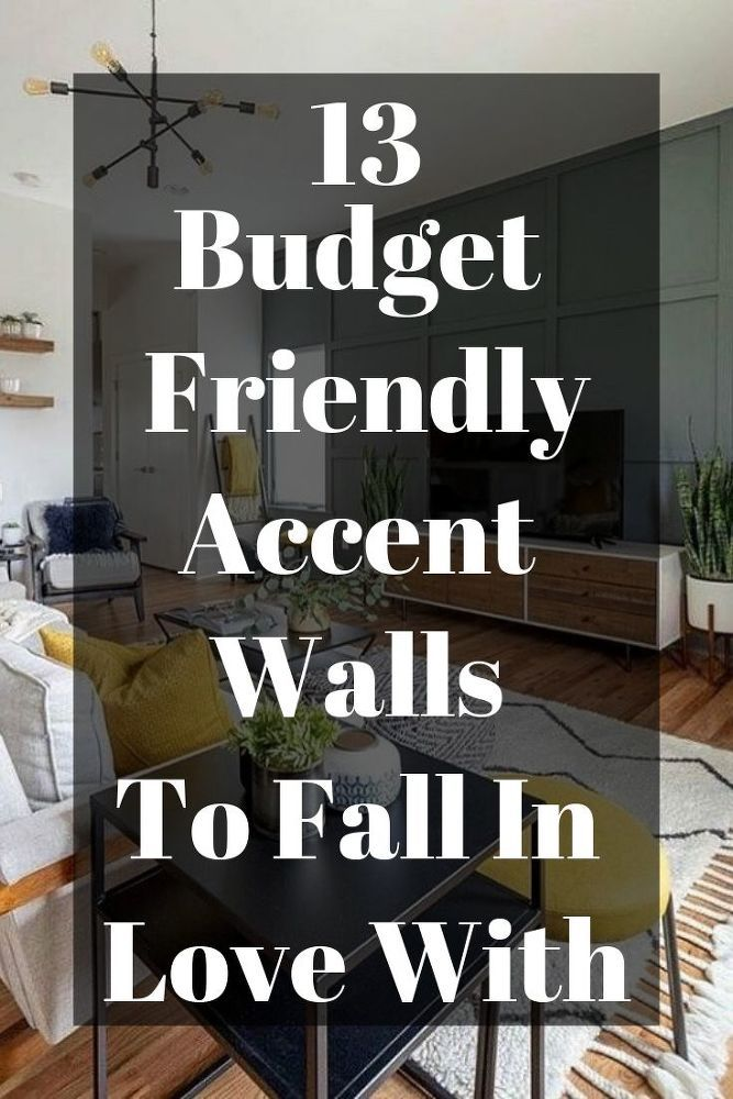 13 Budget Friendly Accent Walls To Fall In Love With Diy Accent