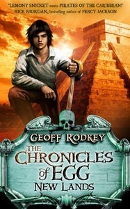 New Lands: The Chronicles of Egg Volume Two  AUTHOR: RODKEY GEOFF