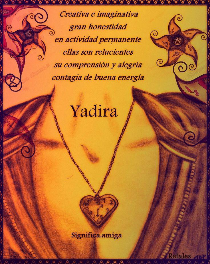 Que significa tu nombre... - Yadira #wattpad #de-todo