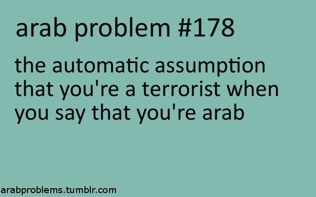 People should think more often because I'm a Muslim and I'm immediately considered a terrorist. I can't even kill a bird.