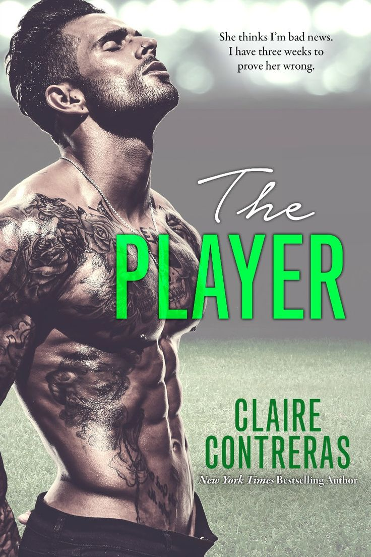 The Player by Claire Contreras –out Oct. 10, 2016 (click to purchase)
