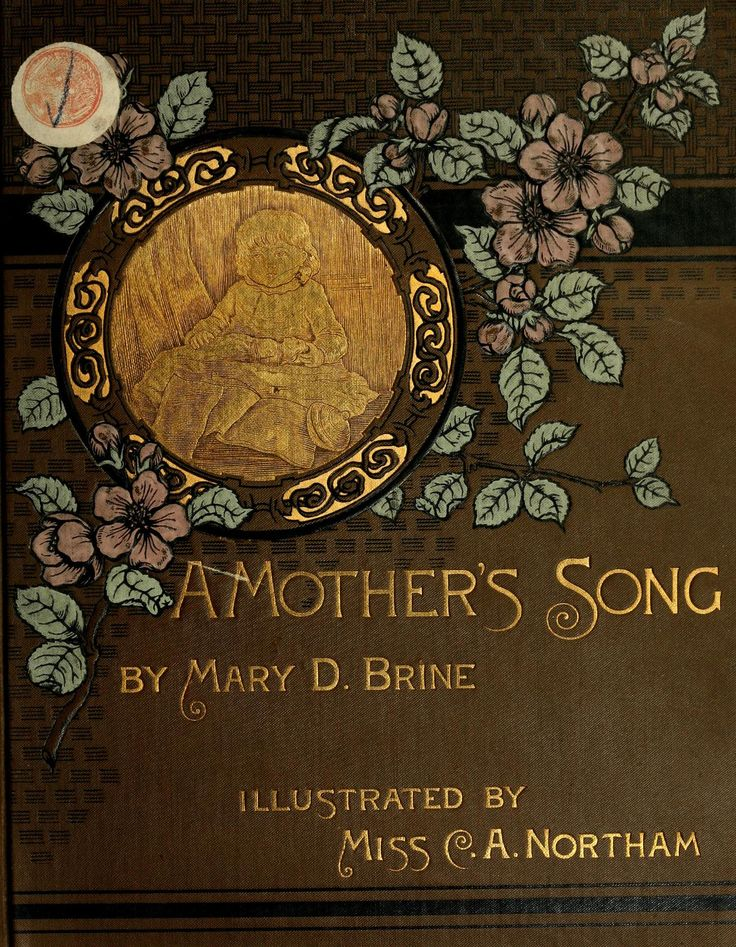 'A Mother's Song' by Mary D. Brine. Cassell & Co, Ltd.; New York, 1886