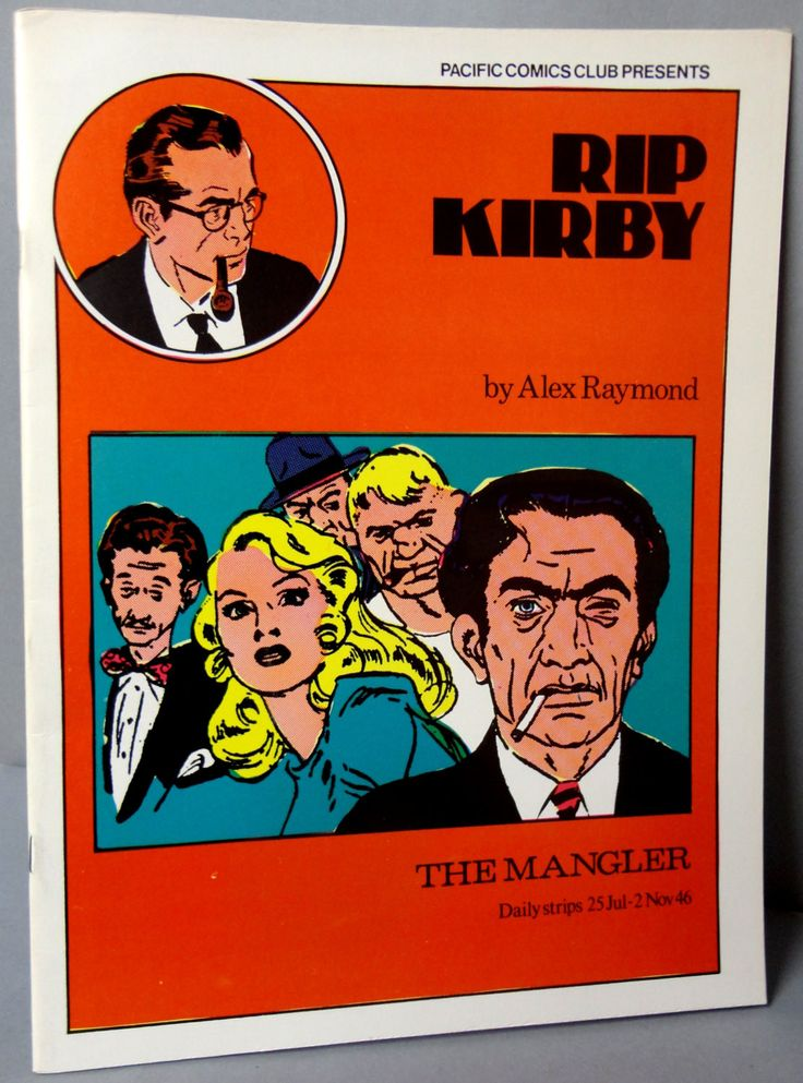 RIP KIRBY 3 The Mangler Alex Raymond large size B & W reprints July 25 - November 2, 1946 Pacific Club 1980 Limited Edition