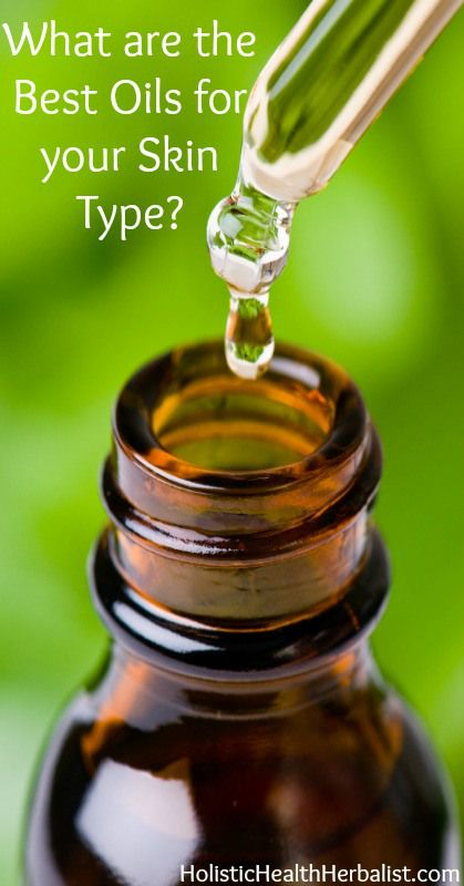 what is the best oil for your skin type