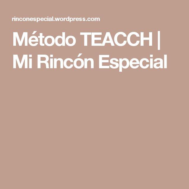 Método TEACCH  | Mi Rincón Especial