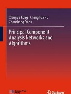 Principal Component Analysis Networks and Algorithms 1st ed. 2017 Edition free download by Xiangyu Kong Changhua Hu Zhansheng Duan ISBN: 9789811029134 with BooksBob. Fast and free eBooks download.  The post Principal Component Analysis Networks and Algorithms 1st ed. 2017 Edition Free Download appeared first on Booksbob.com.