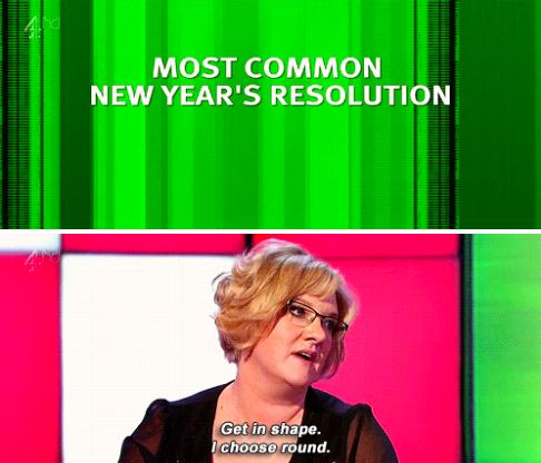 When she gave us all the inspiration for a perfect New Year's Resolution. | 23 Times Sarah Millican Proved She's The Funniest Woman In Britain