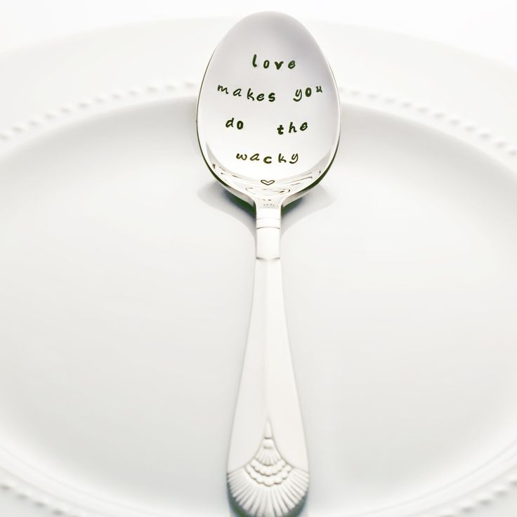 """""""Love Makes You Do the Wacky"""" Quote Spoon ($20-$23)"""