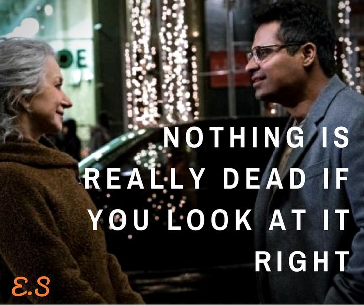 When you deal with it in right way, it turns eternal! Movie: Collateral Beauty