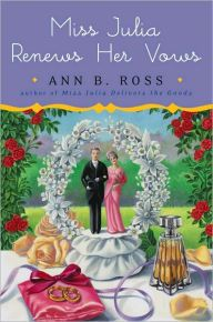 """Miss Julia Renews Her Vows by Ann B. Ross - From a New York Times bestselling author! Miss Julia, an intrepid amateur sleuth, tackles a case of burglary in this fun-filled cozy mystery. """"Miss Julia is one of the most delightful characters to come along in years"""" (Fannie Flagg)."""