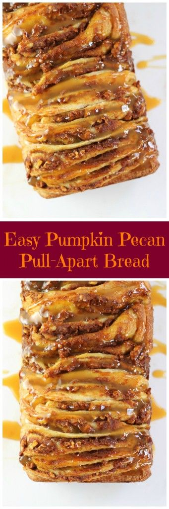 This is the easiest recipe for pull-apart bread, using a convenient short-cut. With a filling of pumpkin, brown sugar, and pecans, and topped with butterscotch sauce!