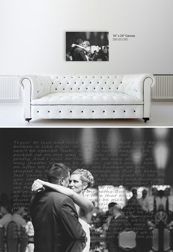 Turn your favourite wedding photo into a unique piece of art by adding your first dance song lyrics. $95.00 http://www.onacanvas.com/wedding-photo-canvas-song-lyrics