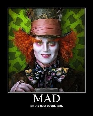 Mad...funny, scary, or both?
