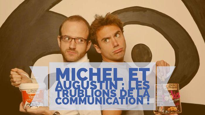 La marque Michel et Augustin est bien connue pour sa façon de communiquer bien à…