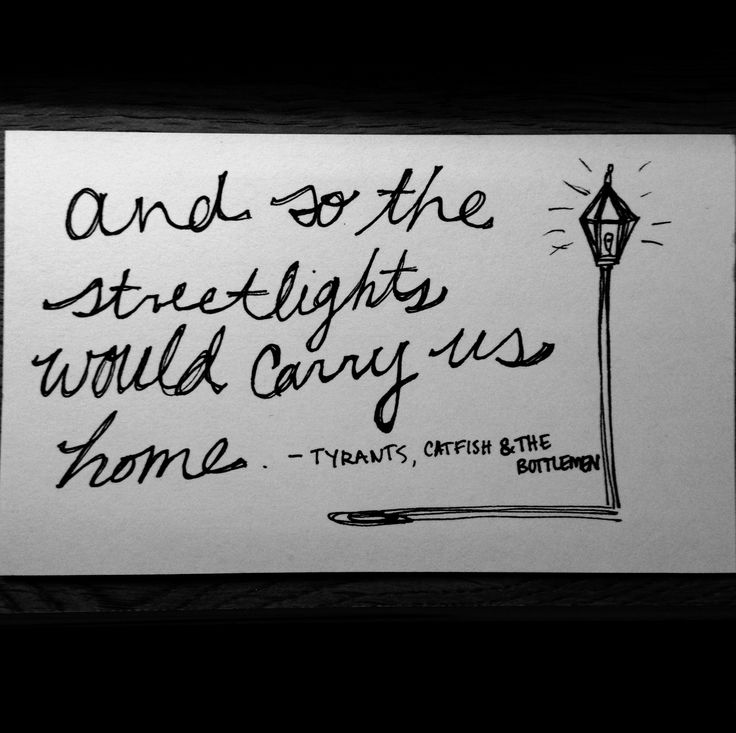 Tyrants Catfish & the Bottlemen and so the streetlights would carry us home