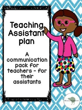 A communication and planning pack for teachers who have teacher assistants or teacher aides who are employed to work with students with additional needs