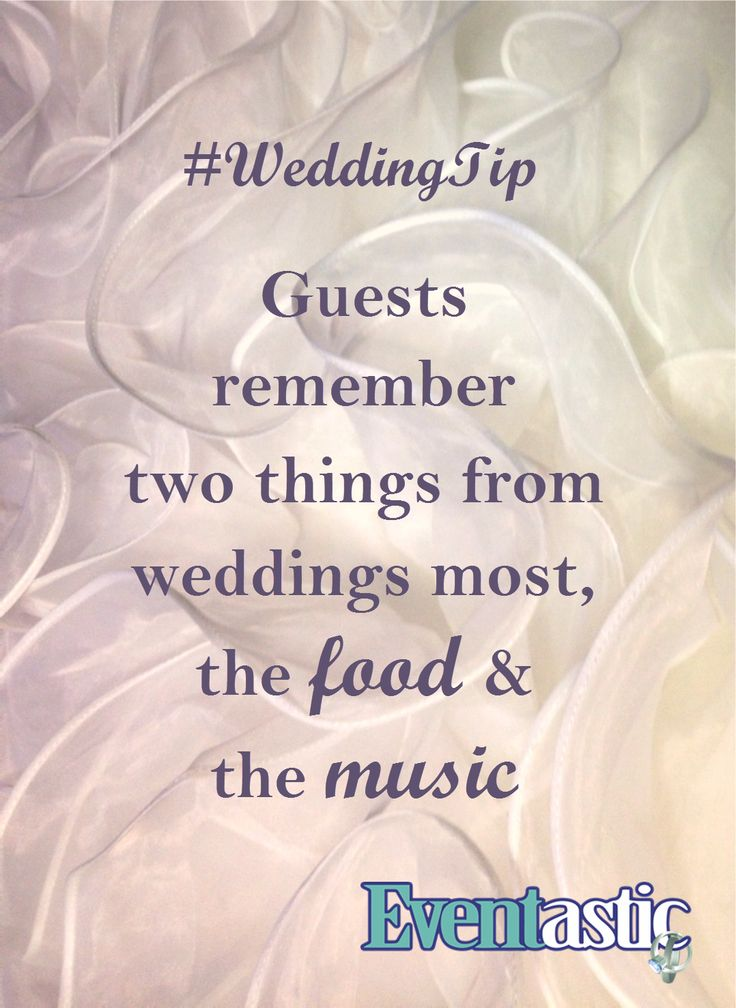 #WeddingTip  Guests remember two things from weddings most, the food & the music #bridal #weddings #entertainment weddings.eventastic.com