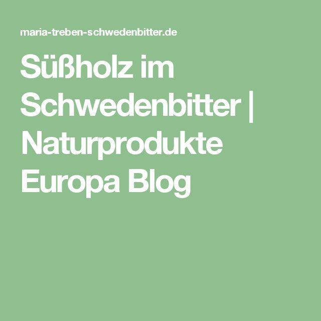 Süßholz im Schwedenbitter | Naturprodukte Europa Blog