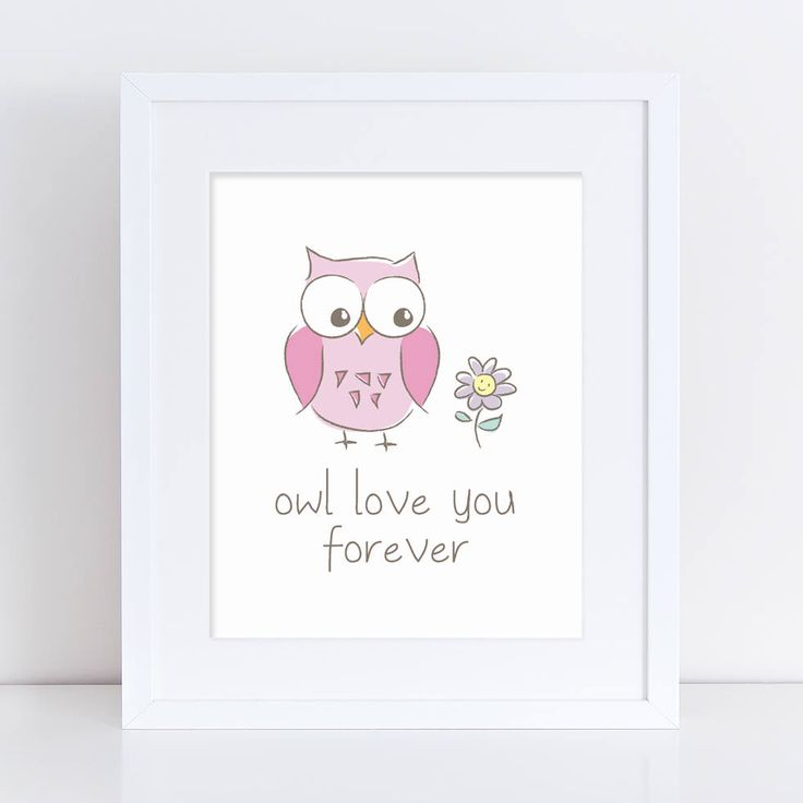 Owl Love You Forever Owl Printable, Owl Printable, Pink Owl Kids Room Art, Owl Wall Decor, Pink Owl Nursery Decor, Cute Owl Kids Poster by HappyHippoArts on Etsy https://www.etsy.com/listing/511882796/owl-love-you-forever-owl-printable-owl
