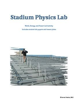 This lab is editable and includes a teacher lesson plan with connections to NGSS.The lab will give students the opportunity to work with energy, work, and power equations and calculate their power from moving up a set of bleachers.  Students have a lot of fun with this lab and some of the athletes especially enjoy competing to have the most power.This could be used in a Physical Education class for cross cutting content, as well as any Physics or Physical Science classroom.